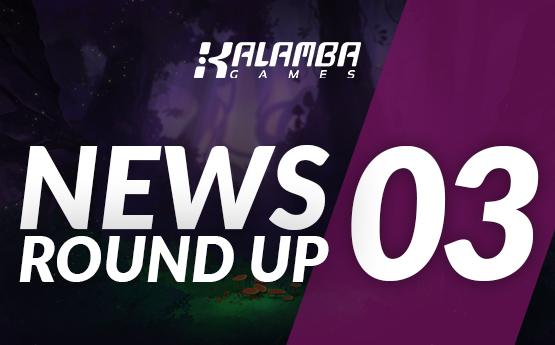 Kalamba News Round Up #03