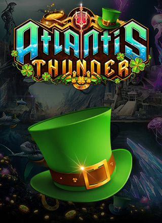 ATLANTIS THUNDER – ST. PATRICKS DAY