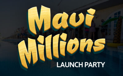 Launch party for Maui Millions!