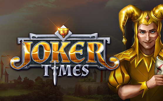 Joker Times out now!
